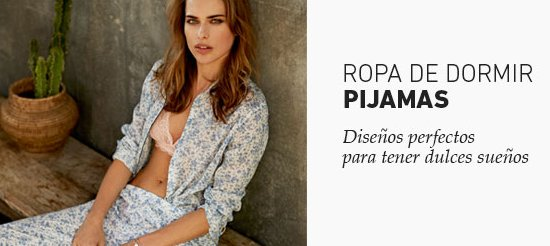 Women Secret 2015: opiniones sobre rebajas en pijamas
